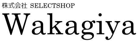 株式会社SELECTSHOP Wakagiya